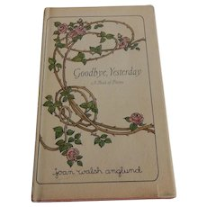 Goodbye, Yesterday A Book of Poems by Walsh