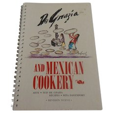 De Grazia And Mexican Cookery Cook Book