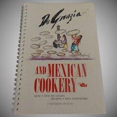 De Grazia And Mexican Cookery Cook Book