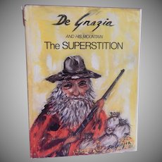 De Grazia And His Mountain The Superstition