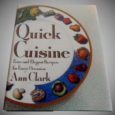 Quick Cuisine by Ann Clark