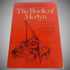 T. W. White The Book Of Merlyn