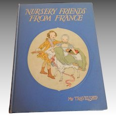 Nursery Friends From France Vintage Children's Book Poems and Songs