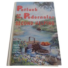 Potluck on the Pedernales Second Helping Cookbook