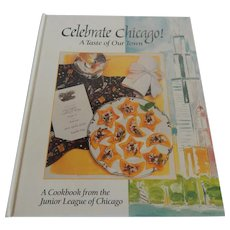 Celebrate Chicago A Taste Of Our Town Cookbook