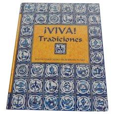 Iviva Tradiciones South Texas Cookbook