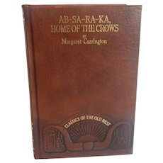 Classic Of The Old West AB-SA-RA-KA Home OF The Crows by Carrington