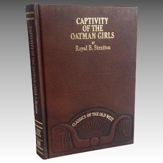 Captivity Of The Oatman Girls by Royal B. Stratton