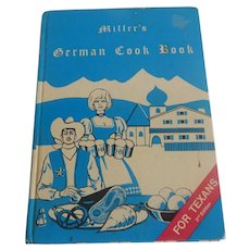 Miller's German Cook Book For Texans
