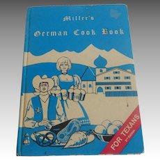 Miller's German Cook Book For Texans