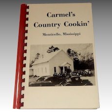Carmel's Country Cookin' Monticello, Mississippi Cook Book