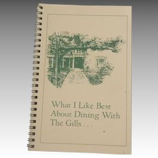 What I like Best About Dining With The Gills Cookbook