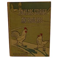 Folklore Stories And Proverbs by Sara E. Wiltse