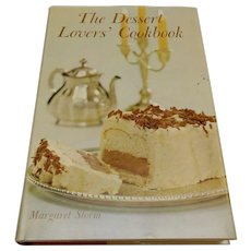 The Dessert Lovers Cookbook by Margaret Storm