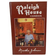 Raleigh House Cookbook by Martha Johnson