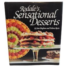 Rodale's Sensational Desserts Cookbook by Joan Bingham and Dolores Riccio