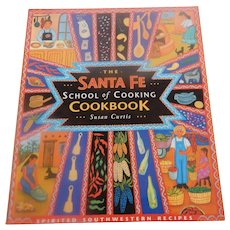 The Santa Fe School of Cooking Cookbook by Susan Curtis