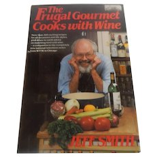The Frugal Gourmet Cooks with Wine Cookbook