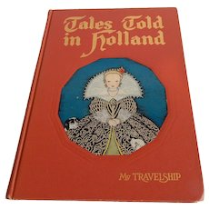 Tales Told In Holland My Travelship