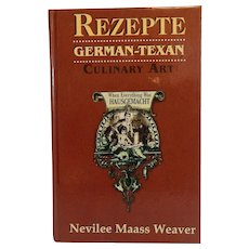 Rezepte German-Texan Culinary Art Cookbook Nevilee Maass Weaver