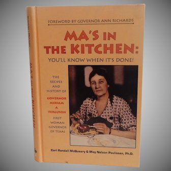 Ma's In The Kitchen Governor Miriam A. Ferguson Texas Cookbook
