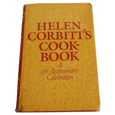 Helen Corbitt's Cookbook A 25th Anniversary Celebration