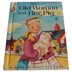 Rand McNally Elf Book The Old Woman and Her Pig