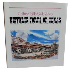 Historic Forts OF Texas by J. U. Salvant & Robert M. Utley