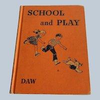 School and Play by Seward E. Daw
