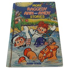 More Raggedy Ann and Andy Stories By Johnny Gruelle