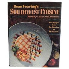 Southwest Cuisine by Dean Fearing