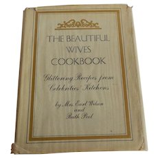 The Beautiful Wives Cookbook by Mrs. Earl Wilson and Ruth Pool