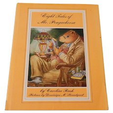 Eight Tales of Mr. Pengachoosa by Caroline Rush