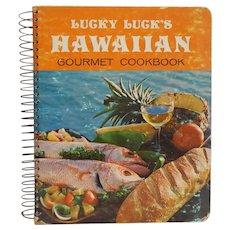Lucky Luck's Hawaiian Gourmet Cookbook