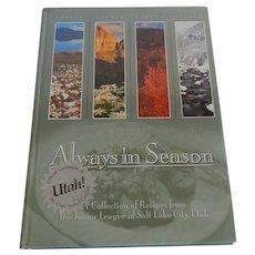 Always In Season Cookbook Junior League of Utah