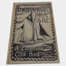 Maverick Sea Fare A Caribbean Cookbook Dee Carstarphen