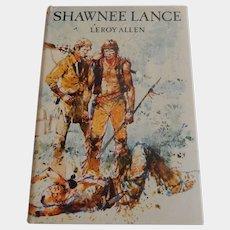 Shawnee Lance by Leroy Allen