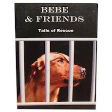 Bebe and Friends-Tales of Rescue
