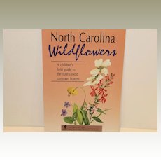 Wildflower Book-A Guide to N.C. Wildflowers