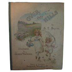 "Lovely Early Child's Book ""Over the Hills"""