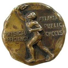 Vintage Atlanta Public Schools Physical Efficiency Brass Button Medal