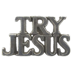 Tiffany & Co. Sterling Silver ~ TRY JESUS ~ Lapel Pin