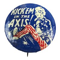 Original 1940s Uncle Sam Celluloid Pin ~ Kick 'em in the Axis