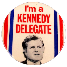 Original 1980 Edward Ted Kennedy DELEGATE Pin
