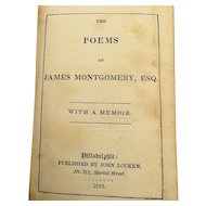 1843 Book The Poems of James Montgomery, Esq. With a Memoir Scottish Poet