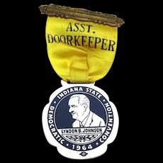 1964 ASST. DOORKEEPER LBJ Political Badge to Indiana Convention