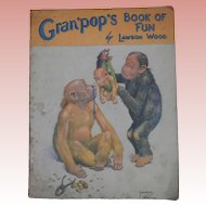 Lawson Wood  Gran'pops Book of Fun. 1930's, Monkeys and Bears