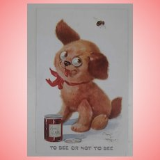 Early Postcard, Einco Tubby Dog ' To Be Or Not To Bee'