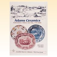 Adams Ceramics: Staffordshire Potters and Pots, 1779-1998 (A Schiffer Book for Collectors) Hardcover by David A. Furniss