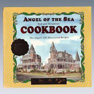 The Angel of the Sea Bed and Breakfast Cookbook  – 1994 by Sherry Girton